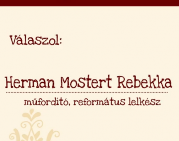 Mit jelent jelent nekem a magyar iskola? – Herman Mostert Rebekka műfordító, református lelkész
