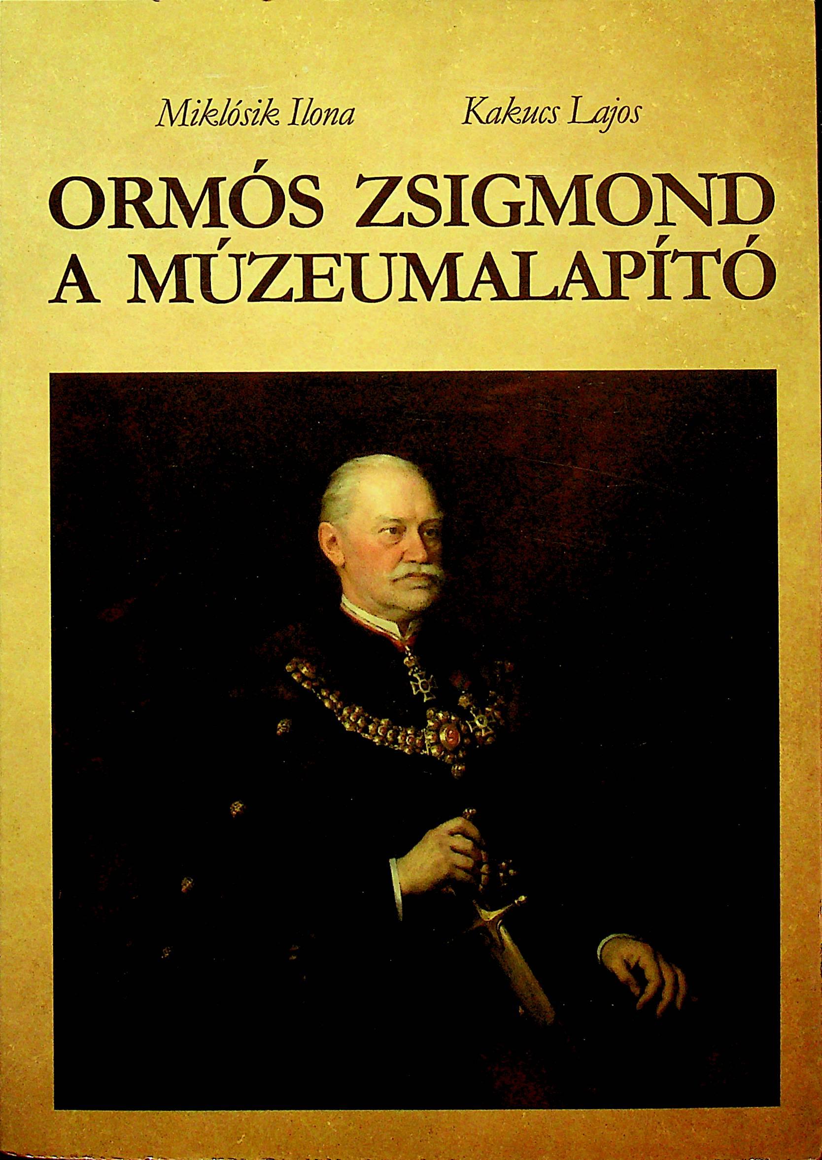 Ormós Zsigmond – A múzeumalapító - Temesváros