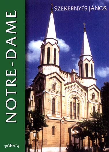 Notre-Dame zárda és templom - Temesváros