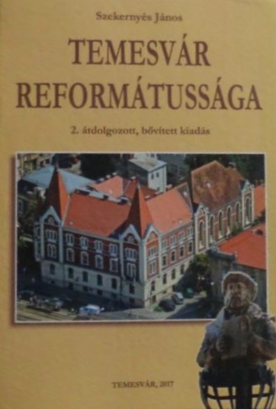 Temesvár reformátussága, 2. bővített, átdolgozott kiadás - Temesváros