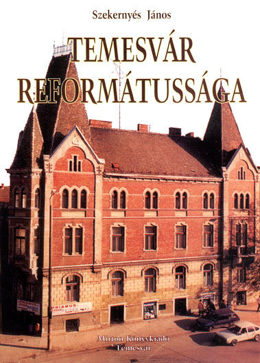 Temesvár reformátussága - Temesváros